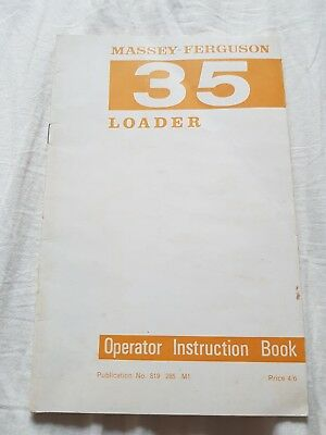 Massey Ferguson 35 Loader Operator Intruction Book
