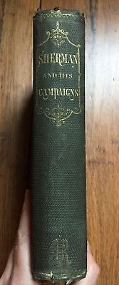 Sherman and His Campaigns, a Military Biography ANTIQUE CIVIL WAR BOOK 1865