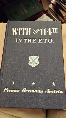 World War II With The 114th in the ETO A Combat History