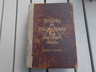 Vintage History of Freemasonry and Concordant Orders, Lewis Gregson