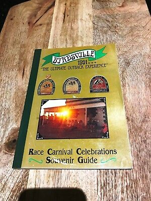 Birdsville 1991 Race Carnival Celebrations Souvenir Guide-Ultimate Outback Exp.