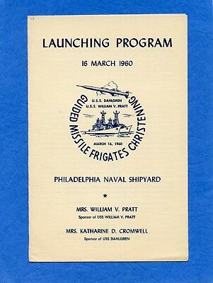 USS William V. Pratt DLG 13 Launching Navy Ceremony Program