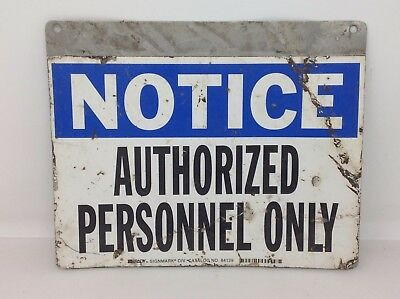 Notice Authorized Personnel Only Sign Brady Signmark