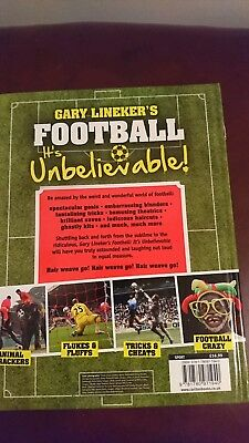 Gary Lineker's - Football: it's Unbelievable!: Seeing the Funny Side of the Glo…