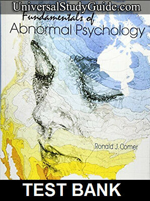 TEST BANK Fundamentals of Abnormal Psychology 8th Edition by Ronald Comer