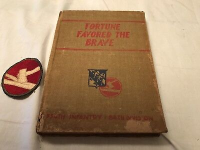 """WWII/WW2 334th Infantry/84th Division """"Fortune Favored The Brave"""" Unit History"""