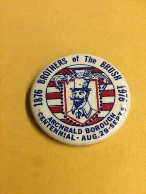 Vintage  Pin Back Button Brothers of the Bush archbald,pa 1876-1976