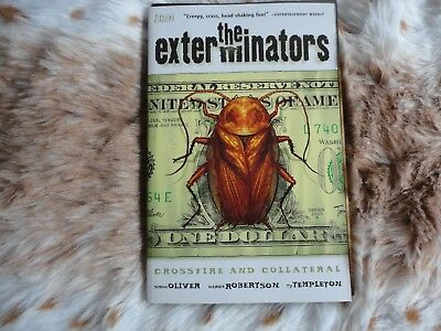 The Exterminators. Crossfire and Collateral. Vol 4. Graphic Novel. Vertigo
