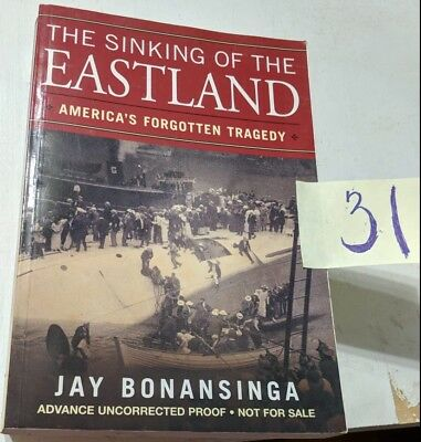 The Sinking Of The Eastland & Eastland Legacy Of The Titanic Book Lot
