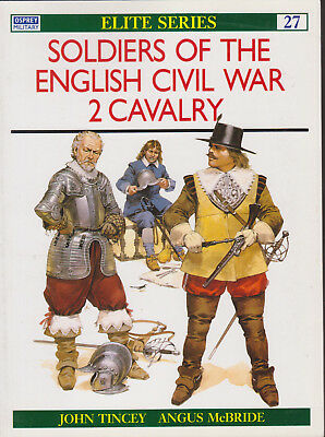 Osprey Elite 27  Soldiers of the English Civil War 2 Cavalry