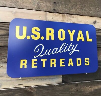 Antique Vintage Old Style U.S. Royal Retreads Tire Sign