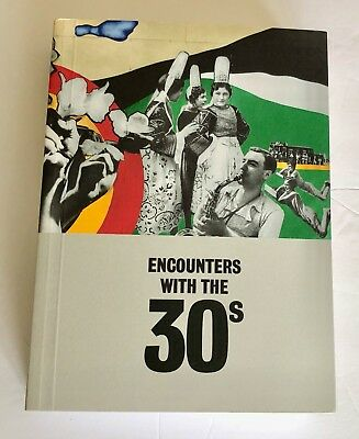 Encounters with the 30s Jordana Mendelsohn Art Book Spain Exhibition 1930s