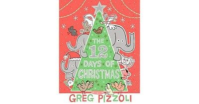 The 12 Days of Christmas by Greg Pizzoli Children's book - Illustrated