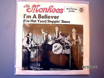 The Monkees	................................I'm a believer