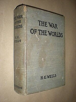 THE WAR OF THE WORLDS. H G WELLS. 1898 1st EDITION, 1st ISSUE. HARDBACK