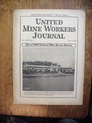 UNITED MINE WORKERS JOURNAL MAY 1 1955 Mine Rescue Contest