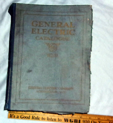 BIG Hardcover 1921 GENERAL ELECTRIC Master Catalog Fair Cond Complete! L@@K!