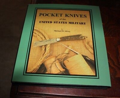 Pocket Knives of the United States Military by Michael Silvey Hardback New