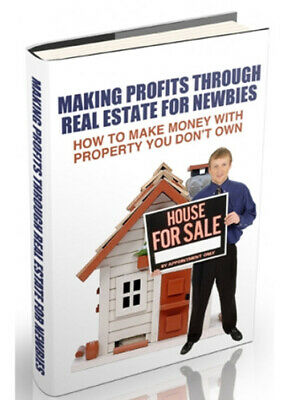 Make Profits Through Real Estate For Newbies W/ Master Resell Rights +10 eBooks