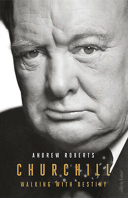 Churchill: Walking with Destiny -  Hardcover