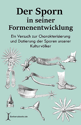 German book: The spur in its development -A sketchbook for the characterization