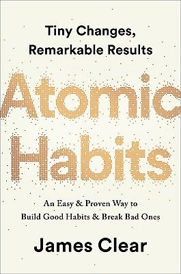 Atomic Habits An Easy & Proven Way by James Clear Hardcover 0735211299 NEW