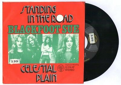 Blackfoot Sue · Standing In The Road / Celestial Plain