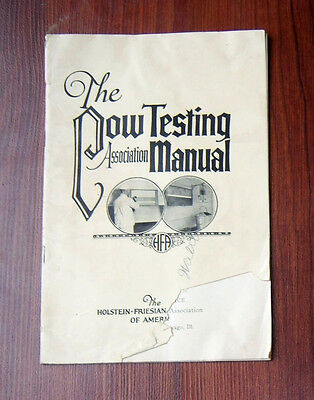 1927 The Cow Testing Association Manual The Holstein-Frieian Assoc of America