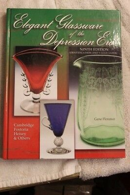 Elegant Glassware of the Depression Era ID & Value Guide 9th Edition G. Florence