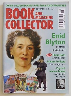 BOOK & MAGAZINE COLLECTOR #286 - 10/2007 - Enid Blyton, Philip Roth