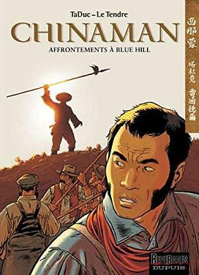 Chinaman, tome 7 : Affrontements a Blue Hill Olivier TaDuc Serge Le Tendre Album