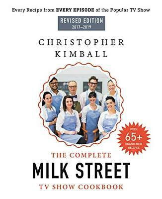 The Complete Milk Street TV Show Cookbook by Christopher Kimball Hardcover NEW