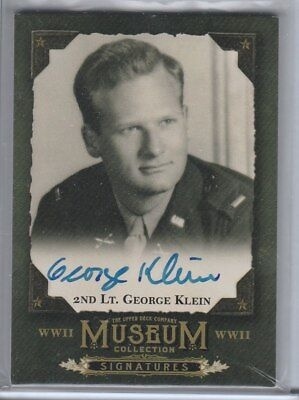 2016 UD Goodwin Champions Museum Collection WWII 2nd Lt George Klein Autograph