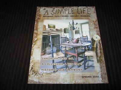 A Simple Life Magazine Spring 2014 Primitive Antiques Early Homes History Museum