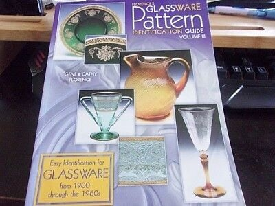 Florence's Glassware Pattern Identification Guide Vol. 3 Cathy & Gene Florence