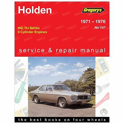 Gregory's Workshop Repair Manual Holden HQ HJ 1971 to 1976 8Cylinder 253 308 350
