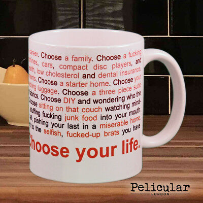 Choose your life Beautiful MUG inspired by Trainspotting for MOVIE LOVERS coffee