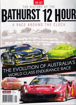 The History of the Bathurst 12 Hours 1991 - 2017 - A Race Around the Clock Ma...