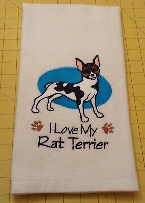 I Love My Rat Terrier! Embroidered Williams Sonoma Kitchen Towel
