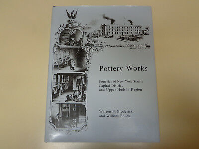 Pottery Works: New York State and Upper Hudson Stoneware Earthenware Reference