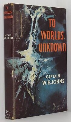 To Worlds Unknown - A Story of Interplanetary Exploration by W. E. Johns