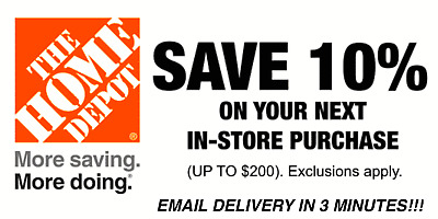 ONE 1X 10% OFF Home Depot Coupon - In store ONLY Save up to $200 - Fast Shipment