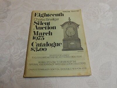 "1975 Edition "" EIGHTEENTH CHARLES TERWILLIGER SILENT AUCTION CATALOG "" Clocks."