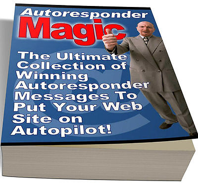 AUTORESPONDER MAGIC PDF eBook with Full resale rights!