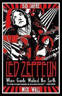 When Giants Walked the Earth A Biography of Led Zeppelin Mick Wall Taschenbuch