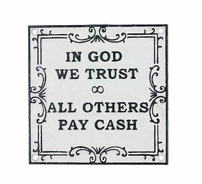 In God We Trust All Others Pay Cash Cast Iron Sign Plaque Garden Garage Wall