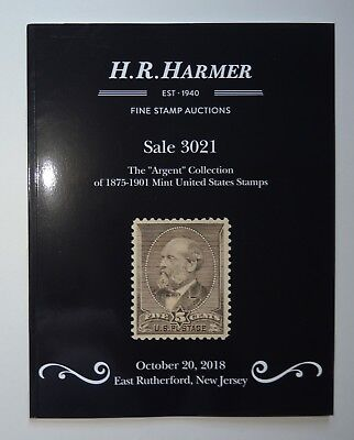 H.R. Harmer Auction Catalog #3021 Argent Collection Mint US Stamps October 2018