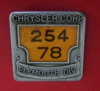Vintage Automotive Employee Badge: CHRYSLER CORP; PLYMOUTH DIVISION; Nice Badge