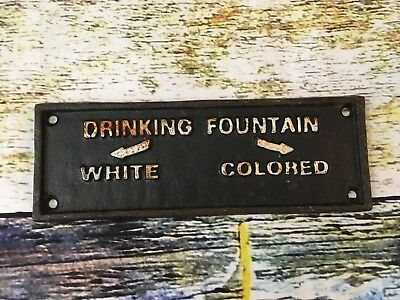"Vintage History ""Drinking Fountain White Colored"" Segregation Sign Cast Iron"