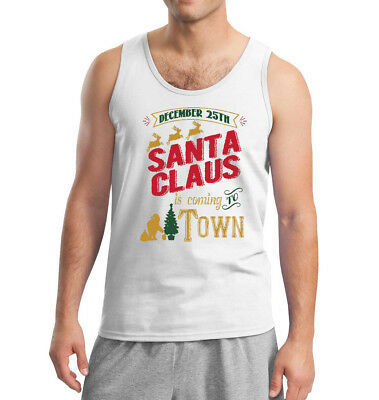 b82a74708 Men's Santa Claus Is Coming To Town White Tank Top T-Shirt Christmas Xmas  Party